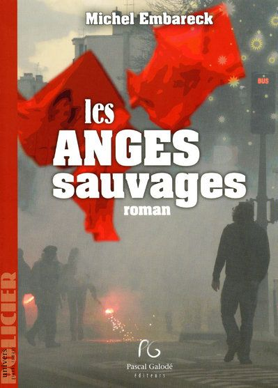 Les anges sauvages