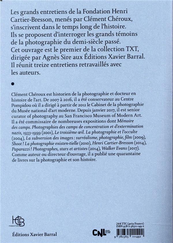 Les grands entretiens de la Fondation Henri Cartier-Bresson ; la voix du voir