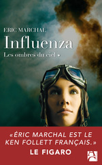 Vente EBooks : Influenza t.1 ; les ombres du ciel  - Éric Marchal