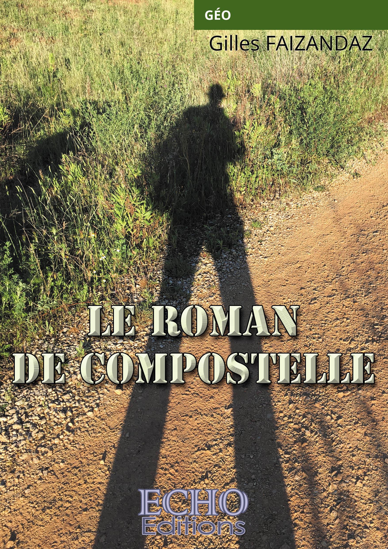 Le roman de Compostelle