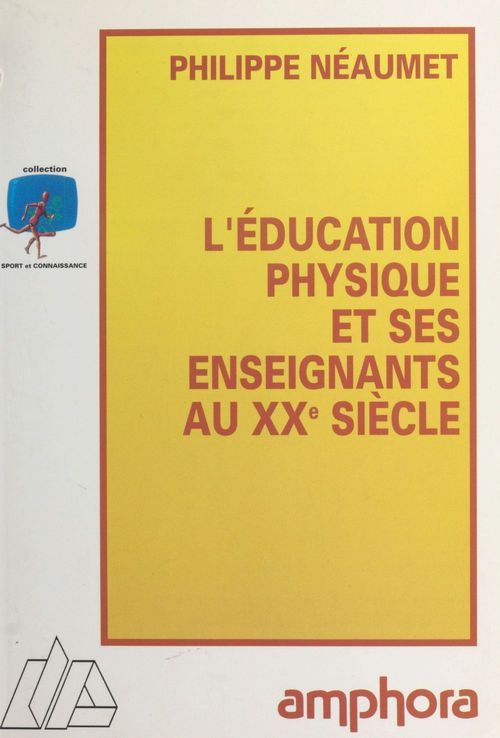 Education physiq au xxe s