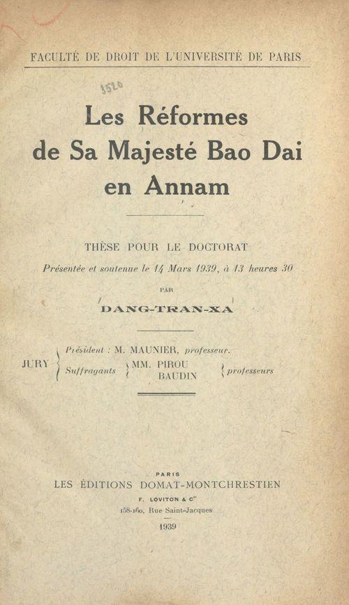 Les réformes de Sa Majesté Bao Dai en Annam