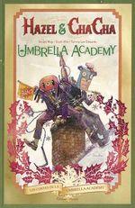 Umbrella Academy - Hazel et Cha Cha  - Gerard Way - Scott Allie