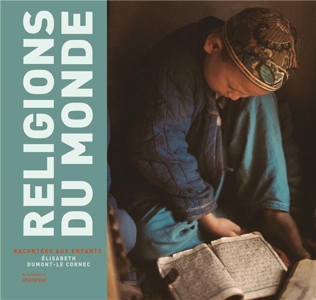 RELIGIONS DU MONDE RACONTEES AUX ENFANTS