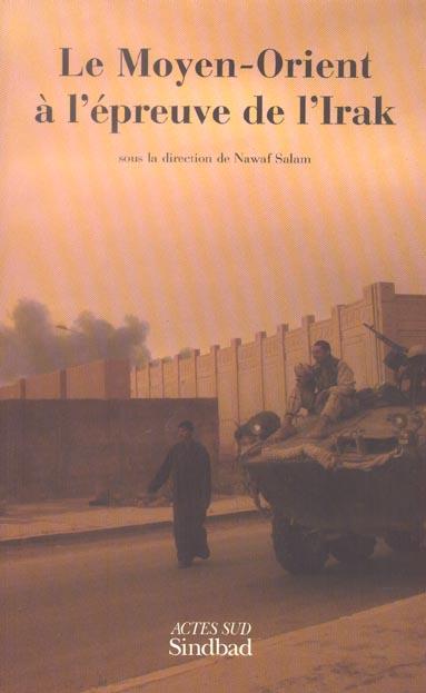 Le Moyen-Orient A L'Epreuve De L'Irak
