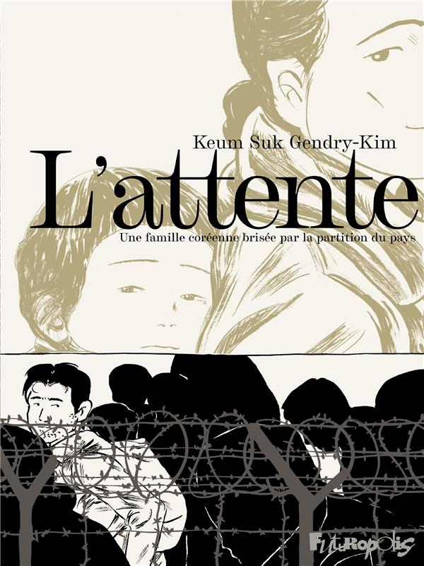 L'attente : une famille coréenne brisée par la partition du pays