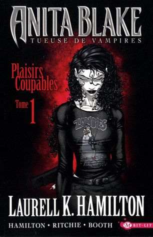 Anita Blake T.1 ; Plaisirs Coupables T.1