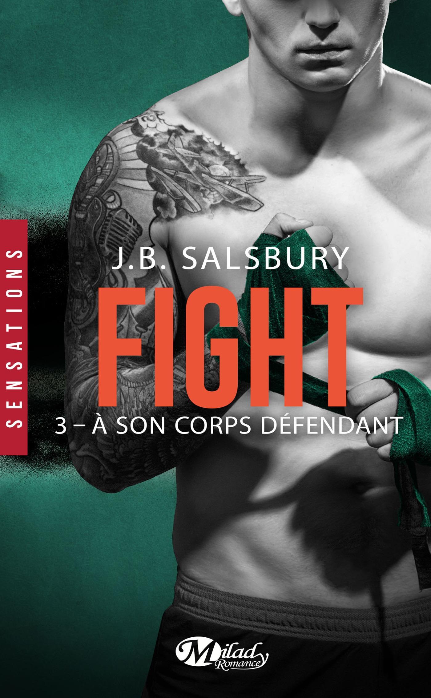 Fight T.3 ; à son corps défendant