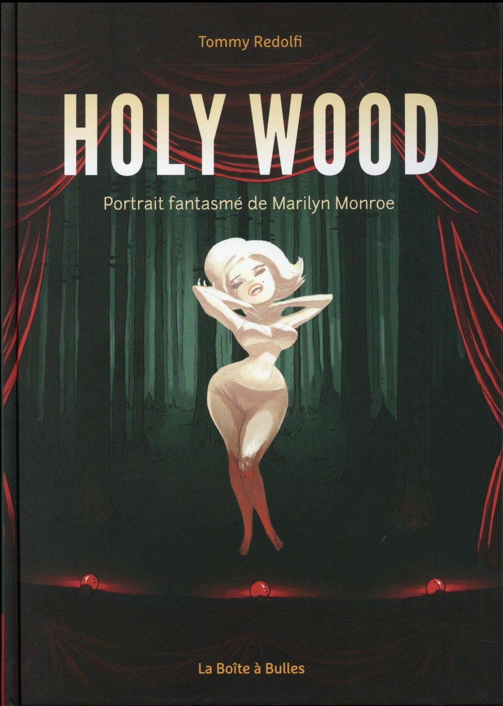 Holy Wood ; le portrait fantasmé de Marilyn Monroe