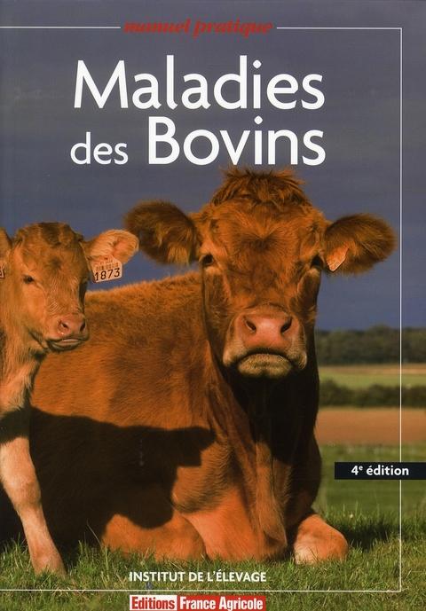 Maladies Des Bovins - 4eme Edition
