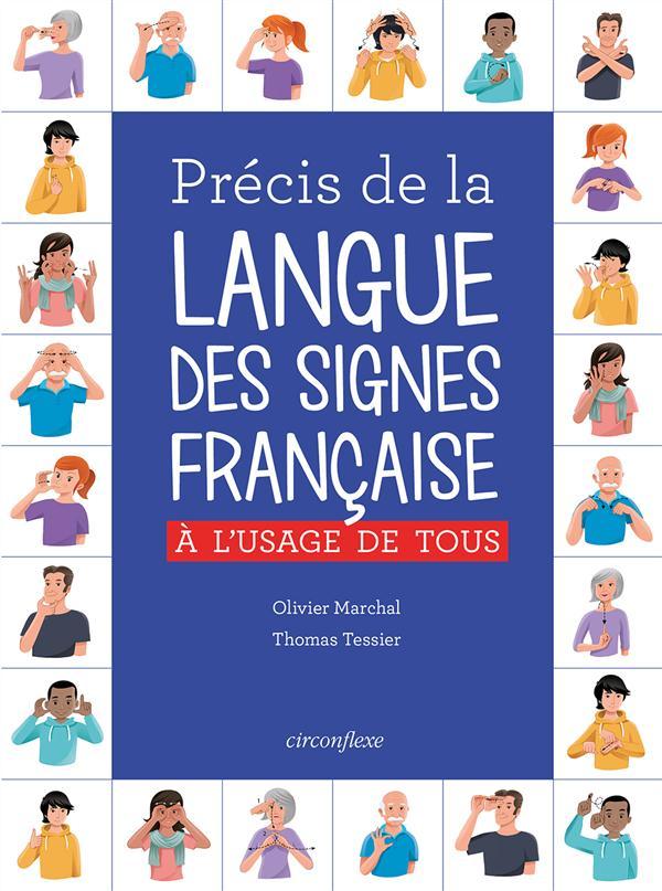 Précis de la langue des signes française ; à l'usage de tous