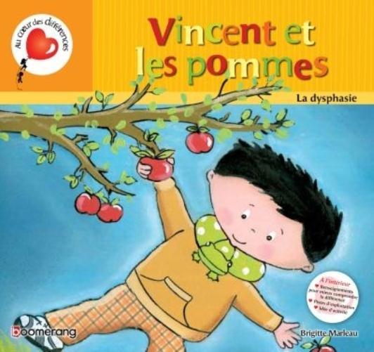 Vincent et les pommes ; la dysphasie