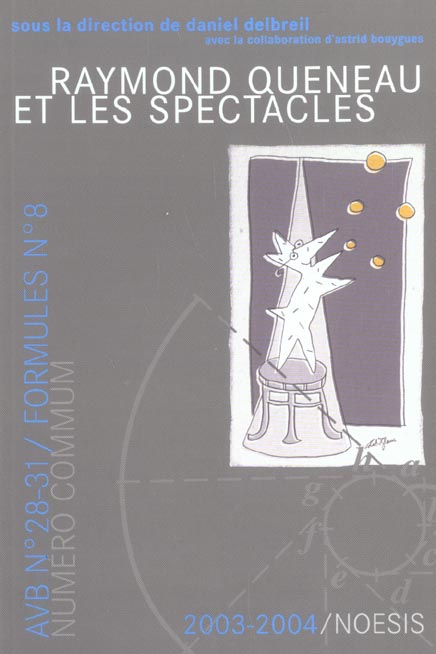Revue formules t.8; raymond queneau et les spectacles