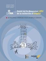 Vente EBooks : Zoom sur la dimension lieu de la recherche d´emploi  - Georges Lemoine - Jacques Limoges - Cinthia Lampron