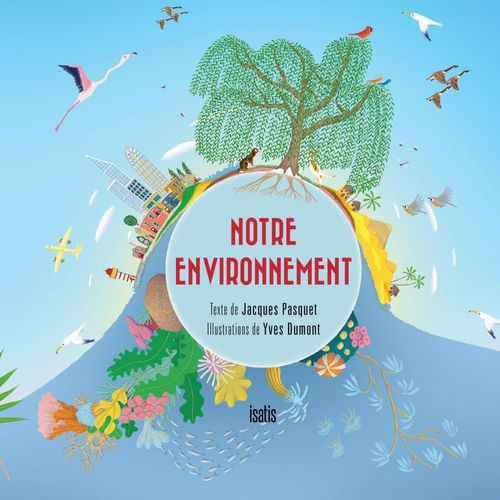 Notre environnement