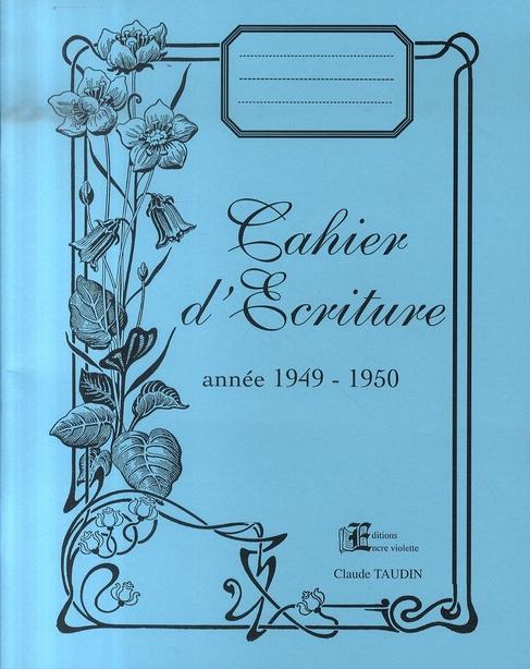 Cahier d'écriture ; année 1949-1950