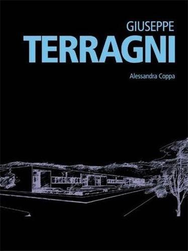 GIUSEPPE TERRAGNI (MINIMUM ARCHITECTURE) ANGLAIS