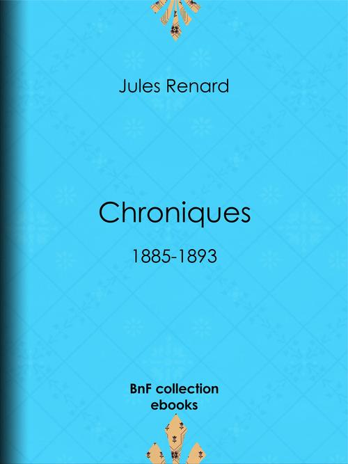 Chroniques 1885-1893