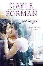 Vente Livre Numérique : Just One Year  - Gayle Forman
