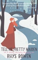 Vente Livre Numérique : Tell Me Pretty Maiden  - Rhys Bowen