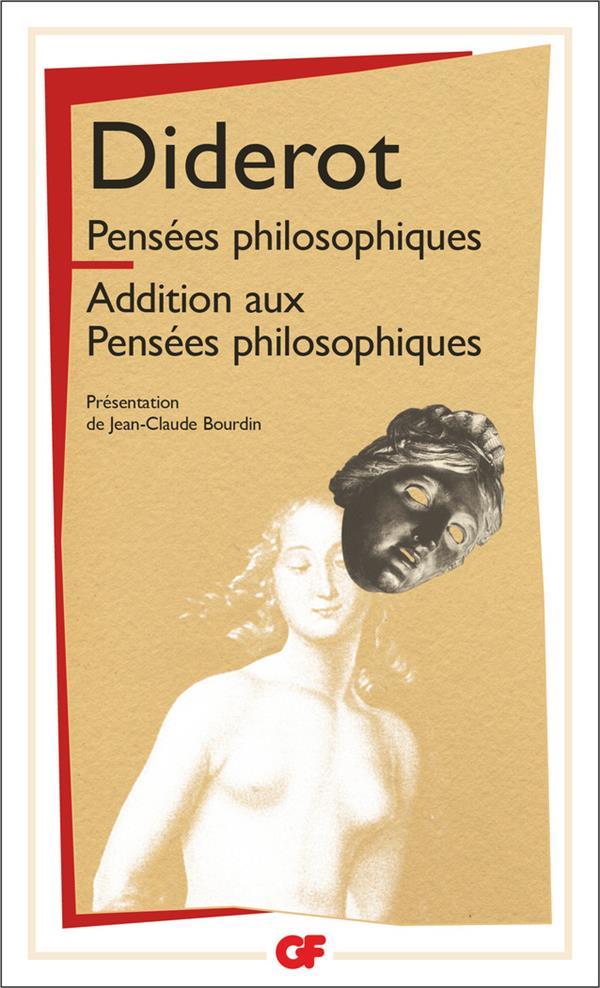 Pensées philosophiques ; addition aux pensées philosophiques