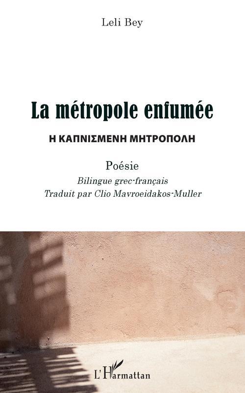 La métropole enfumée ; poésie