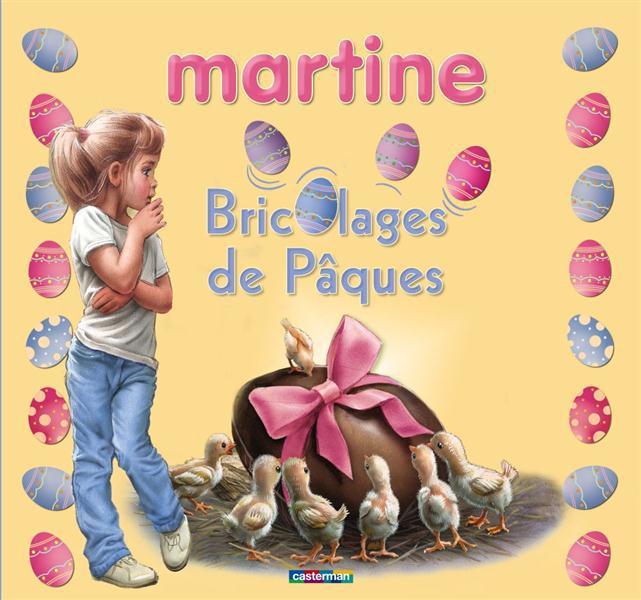 Martine ; bricolages de Pâques