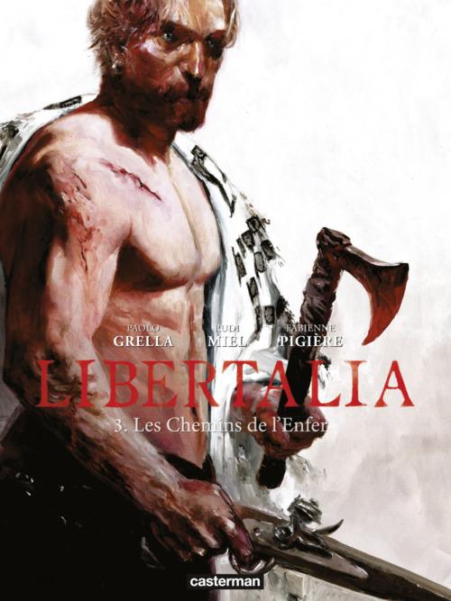 Libertalia (Tome 3)  - Les Chemins de l´enfer