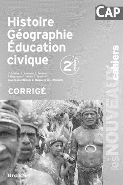 les nouveaux cahiers histoire geographie education civique cap corrige