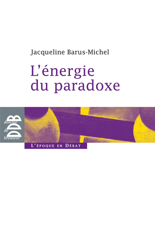 L'énergie du paradoxe