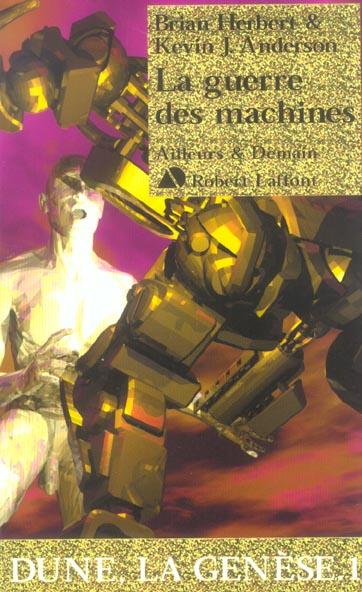 Dune - la genèse T.1 ; la guerre des machines