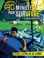 Vente Livre Numérique : La forteresse du fou t.9 ; 30 minutes pour survivre  - Olivier GAY