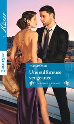 Vente EBooks : Une sulfureuse vengeance  - Tara Pammi