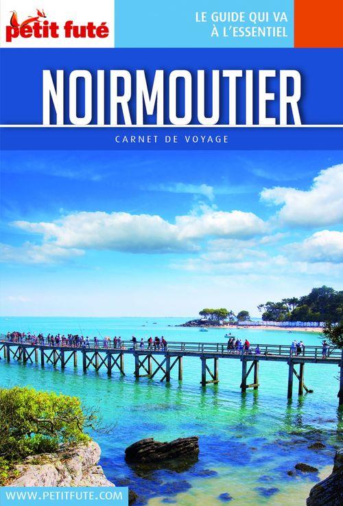 NOIRMOUTIER 2019/2020 Carnet Petit Futé