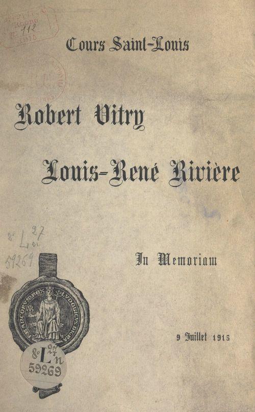 Robert Vitry, Louis-René Rivière