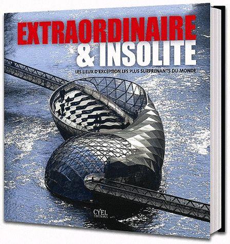 Extraordinaire et insolite
