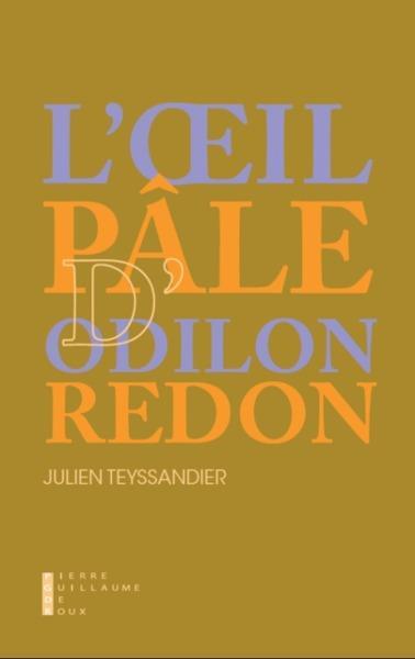 l'oeil pâle d'Odilon Redon