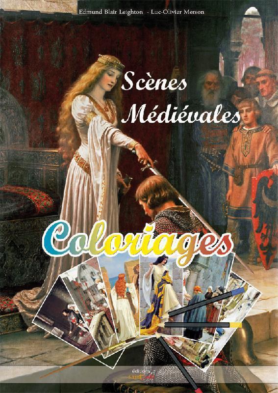 scènes médiévales ; coloriages