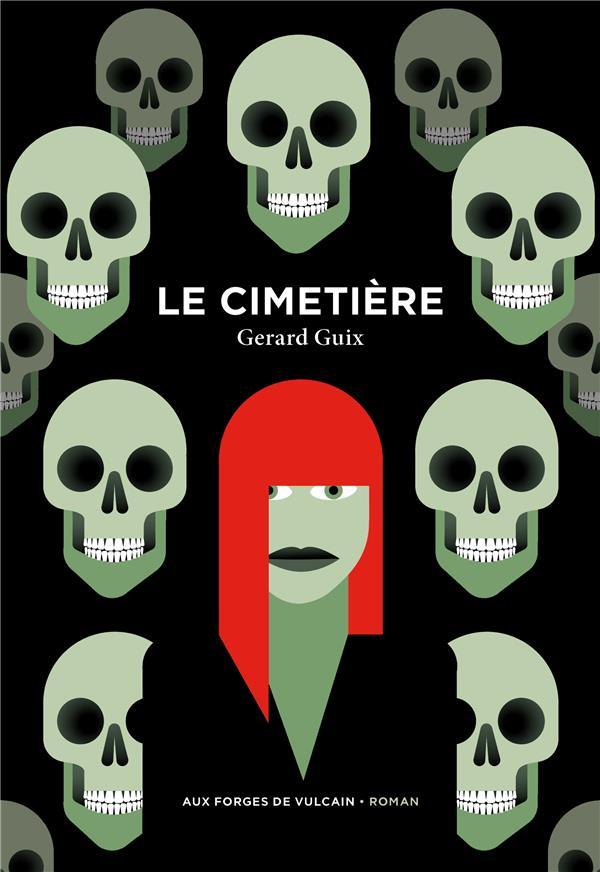 LE CIMETERE GUIX, GERARD