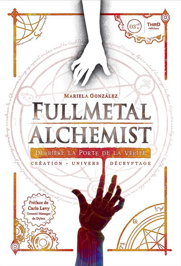 Fullmetal Alchemist ; derrière la porte de la vérité