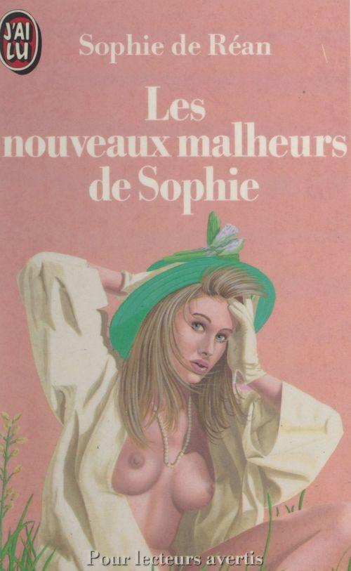 Les nouveaux malheurs de Sophie