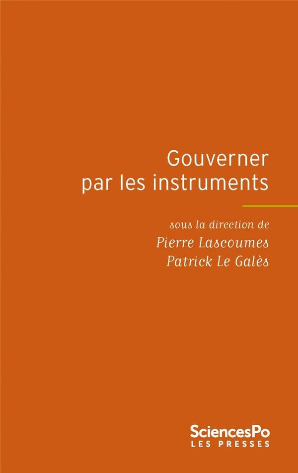 Gouverner Par Les Instruments