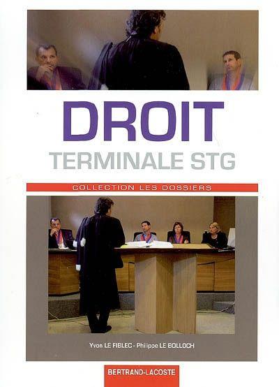 Droit ; terminale STG ; manuel de l'élève
