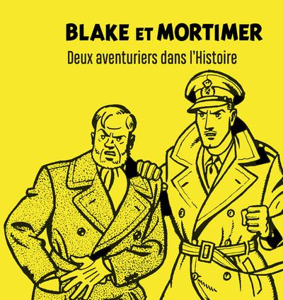 Blake et Mortimer ; COFFRET ; deux aventuriers dans l'Histoire