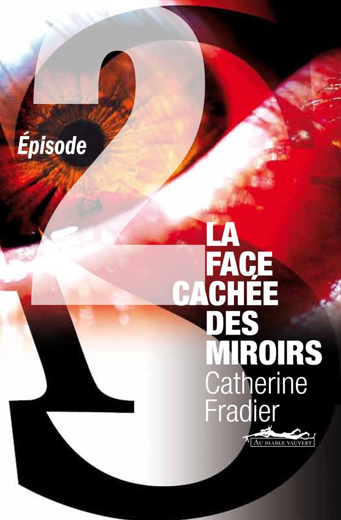 La face cachée des miroirs t.2