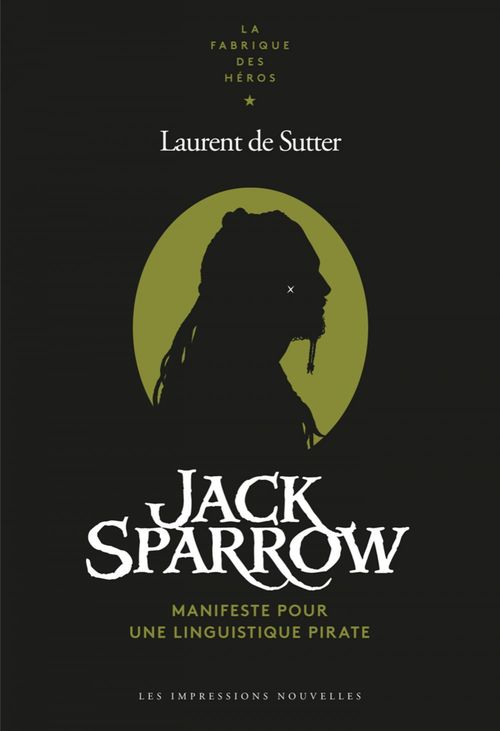 Jack Sparrow, manifeste pour une linguistique pirate