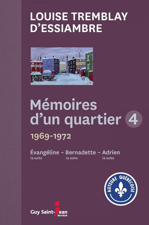Vente Livre Numérique : Mémoires d'un quartier 4  - Louise Tremblay d'Essiambre
