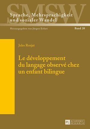 le developpement du langage observe chez un enfant bilingue