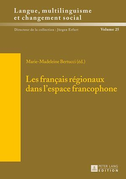 Les francais regionaux dans l'espace francophone