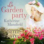 La Garden party  - Katherine Mansfield